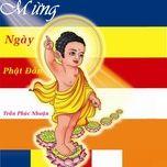 mung ngay phat dan (single) - tran phuc nhuan