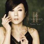 the standard ii - naoko terai