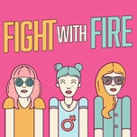 fight with fire - v.a