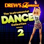 drew's famous the instrumental dance collection (vol. 2) - the hit crew