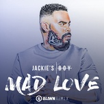 mad love (alawn remix) (single) - jackie's boy