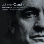 a concert behind prison walls - johnny cash