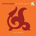 time traders - peter green splinter group