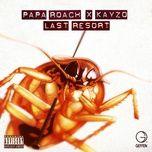 last resort (kayzo remix) (single) - papa roach