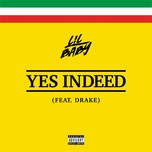 yes indeed (single) - lil baby, drake