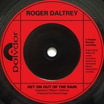 get on out of the rain (single) - roger daltrey