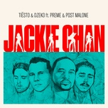 jackie chan (single) - tiesto, dzeko, preme, post malone