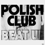 beat up (single) - polish club