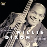 the original wang dang doodle - willie dixon