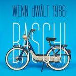 wenn dwalt 1986 (single) - baschi