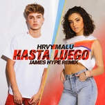 hasta luego (james hype remix) (single) - hrvy, malu trevejo