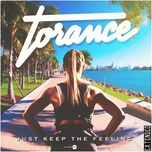 just keep the feeling (extended) (single) - torance