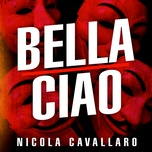 bella ciao (la casa de papel) (single) - nicola cavallaro