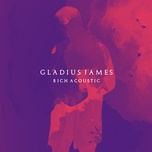 rich (acoustic) (single) - gladius james