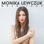 brak tchu (single) - monika lewczuk
