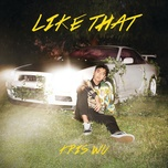 like that (single) - ngo diec pham (kris wu)