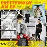 prettymuch an (ep) - prettymuch
