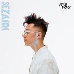 it's you (single) - sezairi