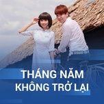 thang nam khong tro lai - v.a