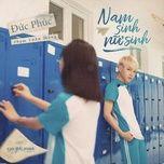 nam sinh nu sinh (em gai mua ost) (single) - duc phuc
