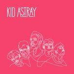 ignite (ep) - kid astray
