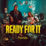 ready for it (single) - carmada, tribes