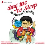 sing me to sleep: 30 favourite lullabies - ramona daniels-borthwick, perin damania