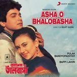 asha o bhalobasha (original motion picture soundtrack) - bappi lahiri