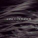 cinco oceanos (acoustic version) (single) - arianne