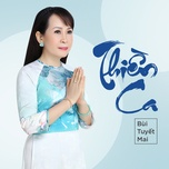 thien ca (single) - bui tuyet mai