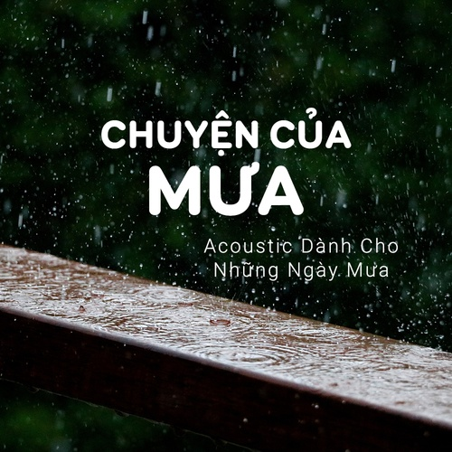 Tuyển Chọn Acoustic Dành Cho Những Ngày Mưa