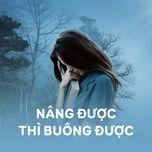 nang duoc thi buong duoc - v.a