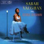 sarah vaughan sings george gershwin (expanded edition) - sarah vaughan