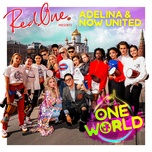 one world (2018 fifa world cup russia) (single) - redone, adelina, now united