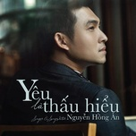 yeu la thau hieu (single) - nguyen hong an