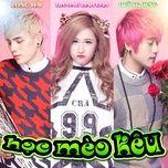 hoc meo keu (single) - long hai, truong linh dan, duong hung