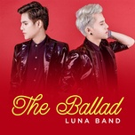 the ballad - luna band