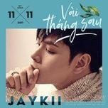 vai thang sau (single) - jaykii
