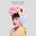 cry to me (single) - hailey tuck