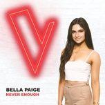 never enough (the voice australia 2018 performance / live) (single) - bella paige