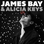 us (single) - james bay, alicia keys