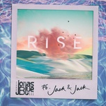 rise (single) - jonas blue, jack & jack