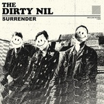 surrender (single) - the dirty nil