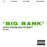 big bank (single) - yg, 2 chainz, big sean, nicki minaj