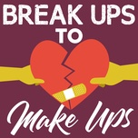 break ups to make ups - v.a