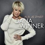 als je zingt (single) - dana winner