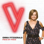 piece by piece (the voice australia 2018 performance / live) (single) - emma fitzgerald