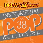 drew's famous instrumental pop collection (vol. 38) - the hit crew