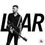 liar (single) - robin bengtsson