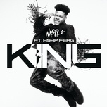 king (single) - nasty c, a$ap ferg